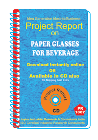 Paper Glasses from Beverage manufacturing Project Report eBook