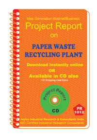 Paper Waste Recycling Plant establishment Project Report eBook