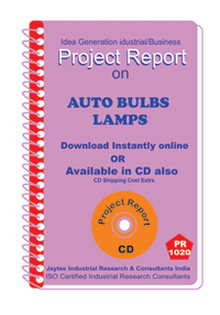 Auto Bulbs Lamps manufacturing Project Report eBook