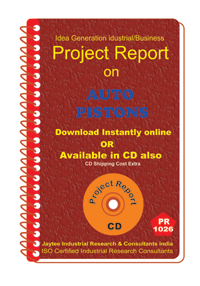 Auto Pistons manufacturing Project Report eBook