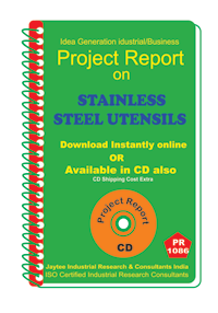 Stainless Steel Utensils manufacturing Project Report eBook