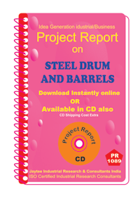 Steel Drum and Barrels manufacturing Project Report eBook