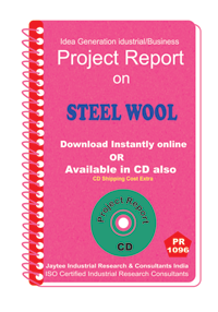 Steel Wool manufacturing Project Report eBook