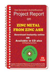 Zinc Metal From zinc Ash manufacturing Project Report eBook