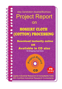 Hosiery Cloth (Cotton) Processing manufacturing ebook