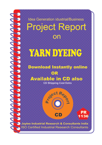 Yarn Dyeing manufacturing Project Report ebook