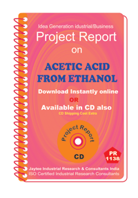 Acetic Acid from Ethanol manufacturing Project Report ebook