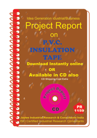 p.v.c Insulation Tape C manufacturing project Report ebook