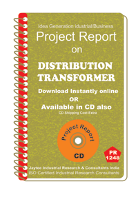 Distribution Transformer manufacturing Project Report ebook