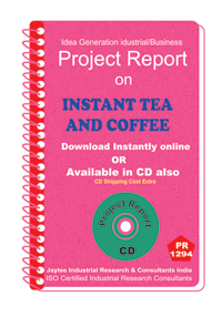 Instant Tea and Coffee II manufacturing Project Report eBook