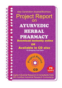 Ayurvedicherbal Pharmacy manufacturing Project Report eBook