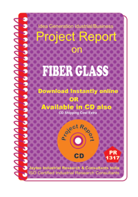 Fiber Glass manufacturing Project Report eBook