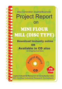 Mini Flour Mill (Disk Type) manufacturing Project Report eBook