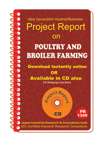 Poultry and Broiler Farming establishment Project Report eBook