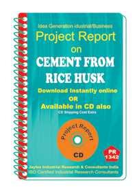 Cement From Rice Husk II manufacturing Project Report eBook