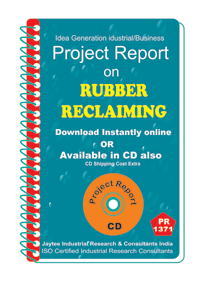 Rubber Reclaiming manufacturing Project Report eBook