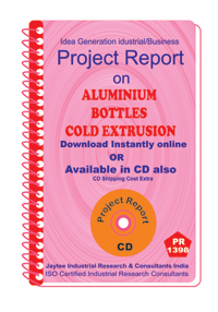 Aluminium Bottles Cold Extrusion Project Report eBook