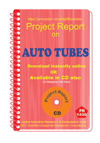 Auto Tubes manufacturing Project Report eBook