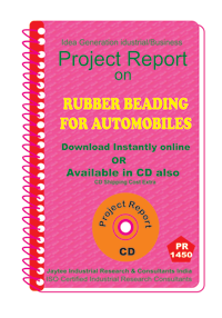 Rubber Beading manufacturing Project Report eBook
