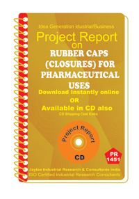 Rubber Caps ( Closures) For Pharmaceutical Uses PR eBook