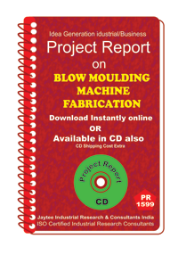 Blow Moulding Machine Fabrication Project Report eBook