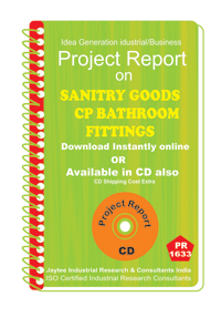 Sanitary Goods CP Bathroom Fittings Project Report eBook