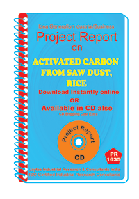 Activated Carbon from Saw Dust, Rice Project Report eBook