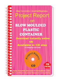Blow Moulded Plastic Container Project Report eBook