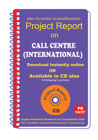 Call Centre (International) establishment Project Report eBook