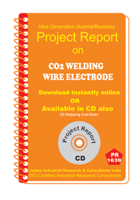 CO2 Welding Wire Electrode manufacturing Project Report eBook