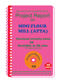 Mini Flour Mill (Atta) manufacturing Project Report eBook