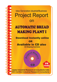 Automatic Bread making Plant establishment Project Report eBook