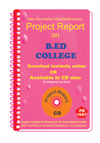 B.ED College establishment Project Report eBooK