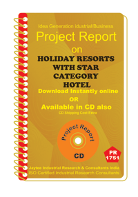 Holiday Resorts With Star Catagory Hotel Project Report ebook