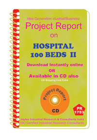 Hospital -100 Beds II manufacturing Project Report eBook