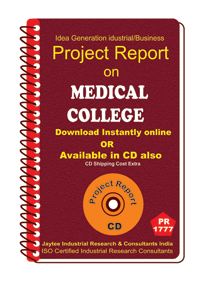 Medical College III establishment Project Report eBook
