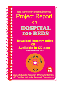 Hospital -100 Beds Establishment Project Report eBook