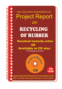 Recycling of Rubber manufacturing Project Report ebook