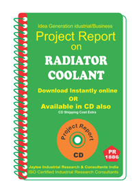 Radiator Coolant manufacturing Project Report eBook