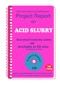 Acid Slurry manufacturing Project Report ebook