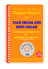Face Cream and Body Creams Manufacturing Project Report eBook