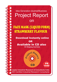 Face Mask (Liquid Form ) Strawberry Flavour Project Report eBook