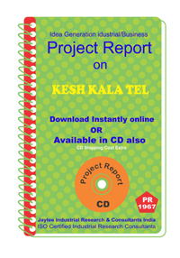 Kesh Kala Tel manufacturing Project Report eBook