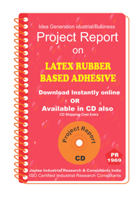 Latex Rubber Based Adhesive manufacturing Project Report eBook