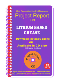 Lithium Based Grease Project Report eBook
