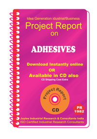 Adhesives manufacturing Project Report eBook