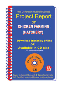 Chicken Farming (Hatchery) Establishment Project Report eBook