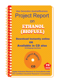 Ethanol (BioFuel) manufacturing Project Report eBook