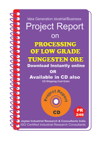 Low Grade Tungesten Ore Manufacturing Project Report eBook