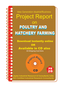 Poultry And Hatchery Farming Establishment Project Report eBook